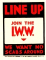 Wobbly Sticker: Line Up, Join the I. W. W.  We Want No Scabs Around