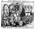 "Wobbly Political cartoon ""Primp and Prime, You Can't Efface the Bloody Stain"""