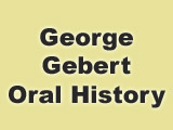 George Gebert Interview, Tape 1 Side 2